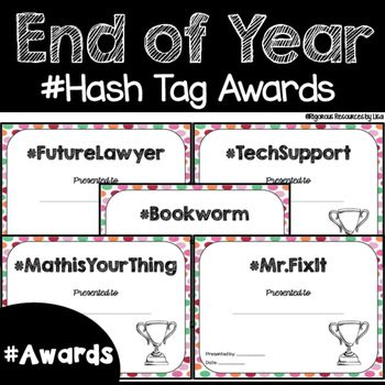 These fun end of year awards have hashtag theme with a cool polka-dot background. Each of the 64 end of the year awards have a hash tag theme that your kids will love!  Great for all grade levels!The following awards are in this resource (8x10 certificates): - #RockStarReader- #EarlyBird- #HandwritingQueen- #HandwritingKing- #GirlisTalented- #BoyisTalented- #FunnyKid- #FutureScientist- #FutureLawyer- #FutureNurse- #FutureDoctor- #FutureJudge- #FutureTeacher- #FullofRespect- #DeepThinker…