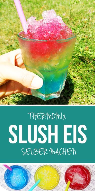 Slush Eis - dieHexenküche.de | Thermomix Rezepte #refreshingsummerdrinks