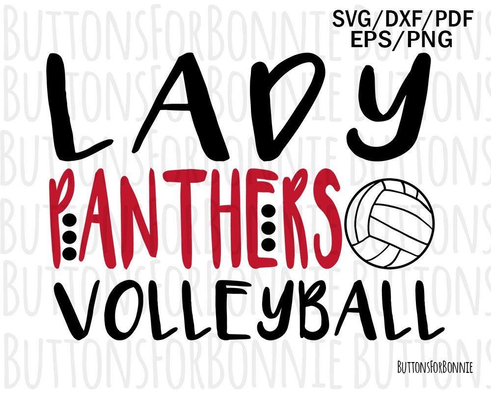 Lady Panthers Volleyball Svg Panthers Svg Volleyball Svg Etsy In 2020 Volleyball Volleyball Shirt Volleyball Shirts