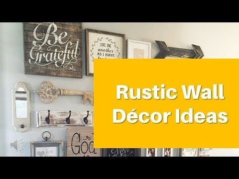 Rustic Wall Decor Video Final - YouTube - Have you been looking for ...