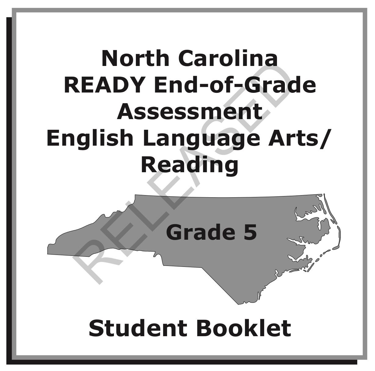 NC EOG Student Assessment Booklet for ELA/READING - Released version  (Copyright 2013) 5th grade   Student assessment [ 1215 x 1228 Pixel ]