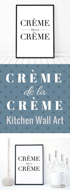 Creme de la creme kitchen wall decor french kitchen decor