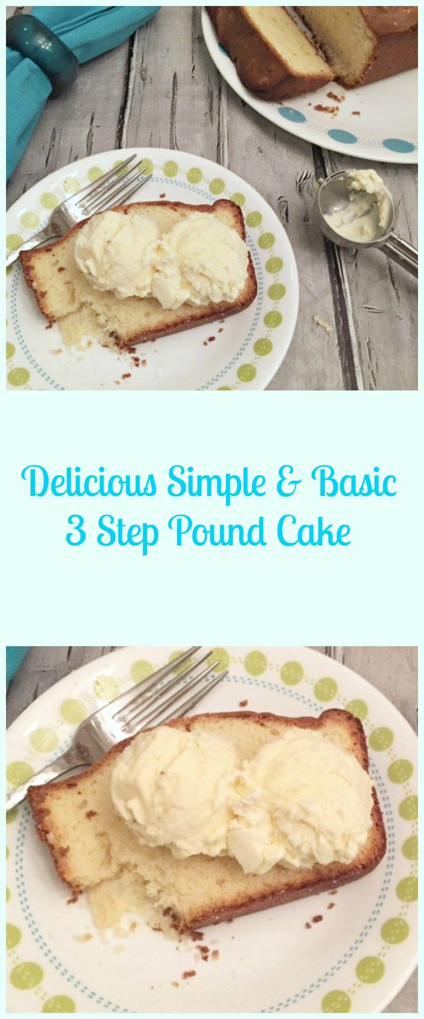 Best Basic 3 Step Pound Cake Recipe Dessert Recipes Easy Desserts Cake Recipes