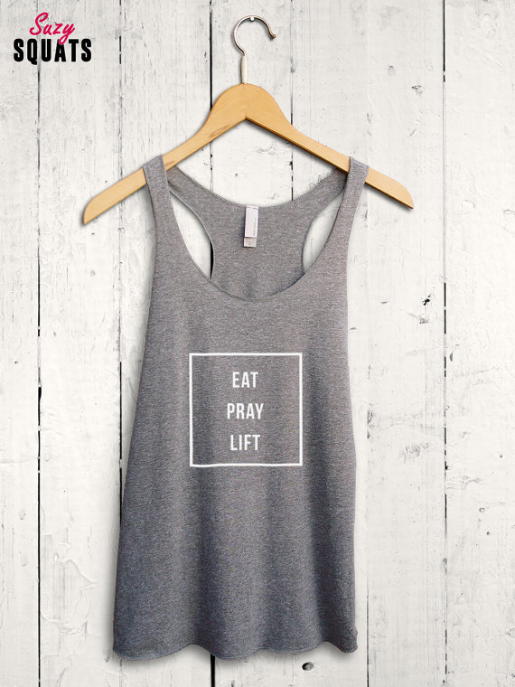 bc02e1b68f Eat Pray Lift Womens Tank - cute workout tank top, womens gym shirt, ladies