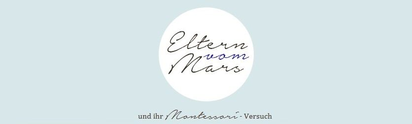 Fantastic Montessori-at-home blog! {Eltern vom Mars}