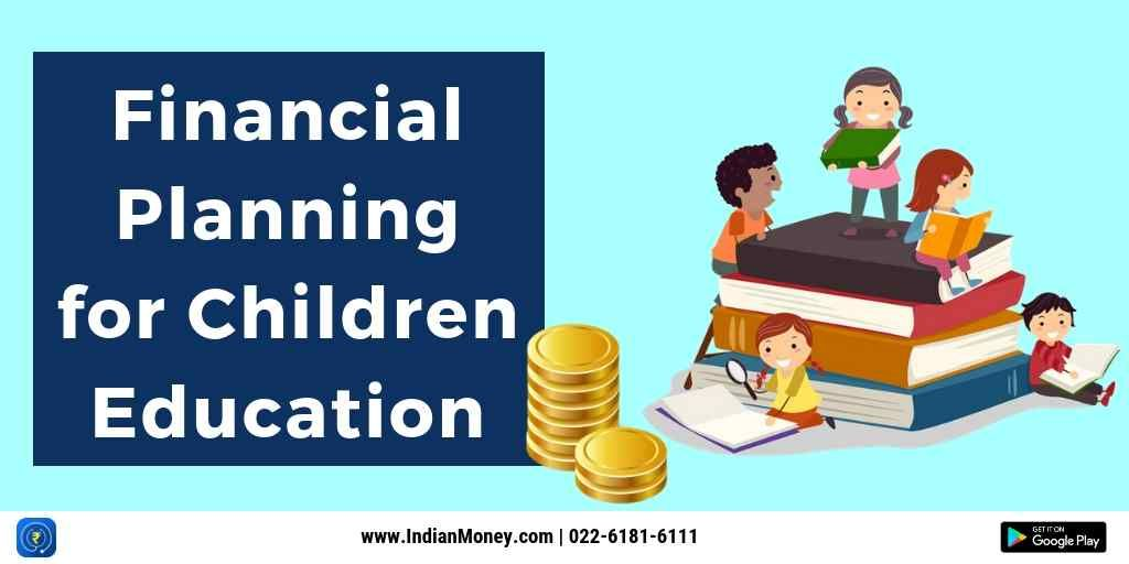 Financial Planning For Children Education Kids Education