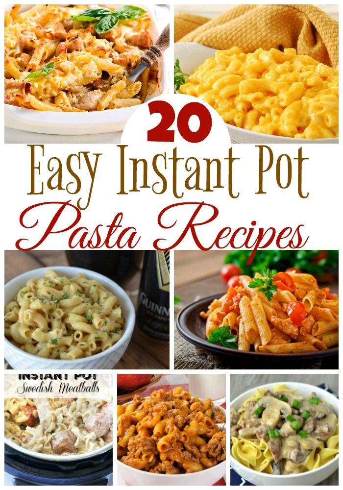 20 Easy Instant Pot Pasta Recipes Instant Pot Pasta Recipe