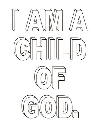 Lds Nursery Color Pages 1 I Am A Child Of God Lds Nursery Lds Coloring Pages Jesus Coloring Pages