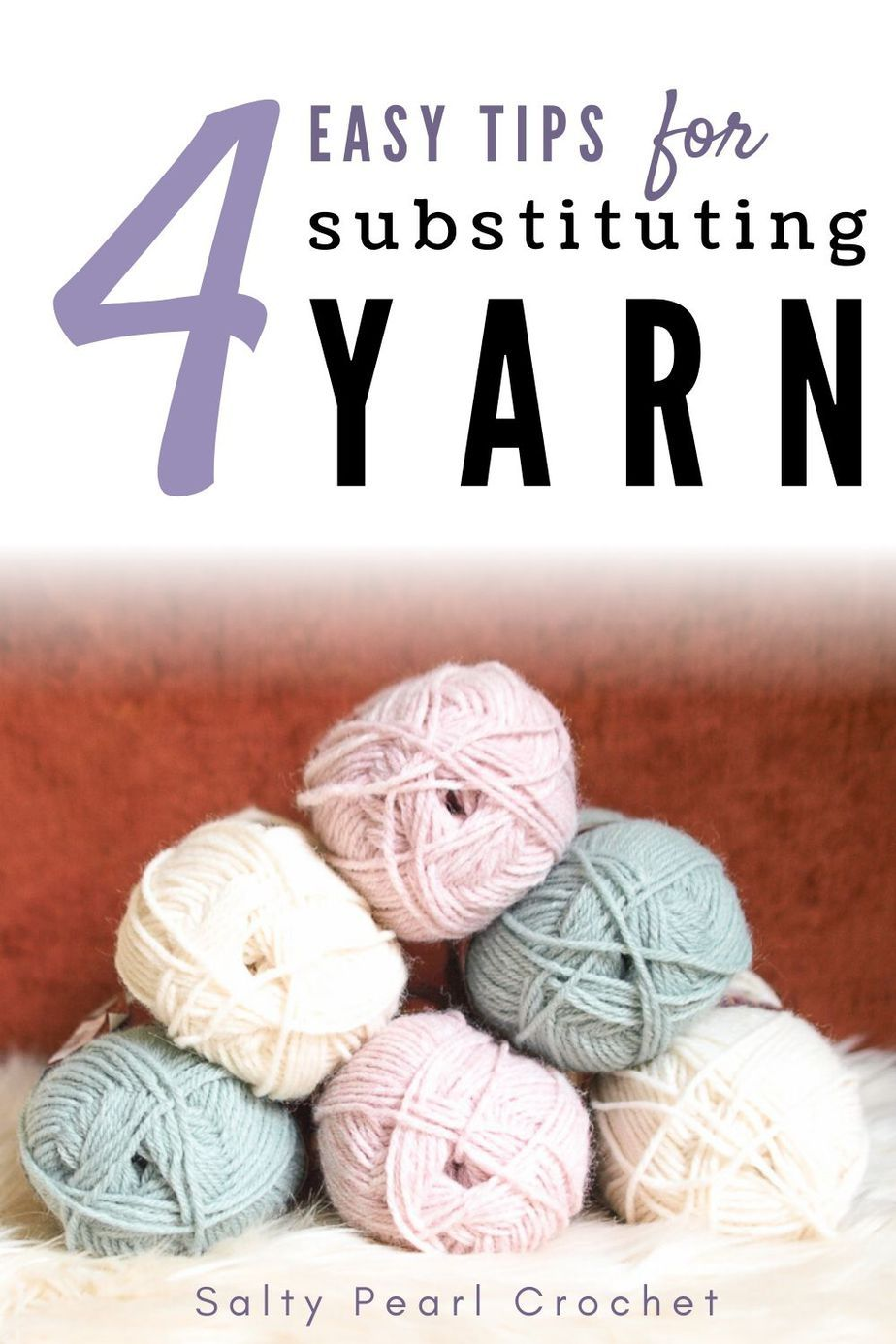 How To Easily Substitute Yarn Like A Pro Crochet Projects