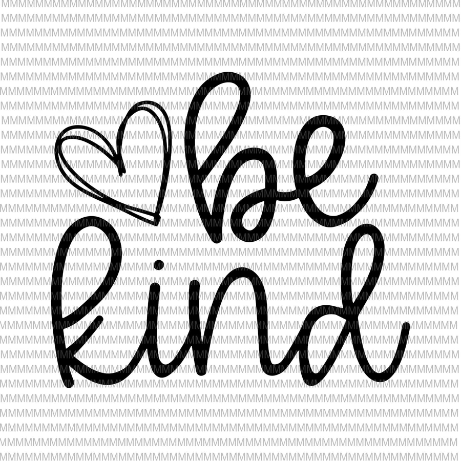 Be kind svg, Kindness svg, heart be kind svg, clipart