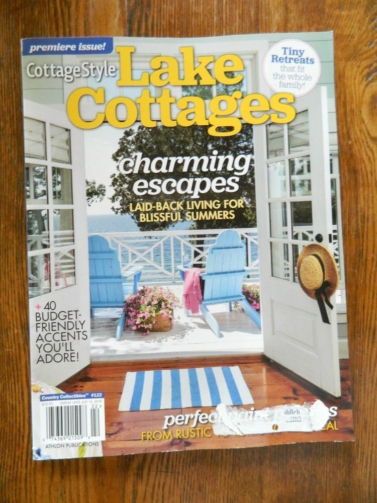 Phenomenal Premier Issue Cottage Style Lake Cottages Magazine Summer Home Interior And Landscaping Oversignezvosmurscom