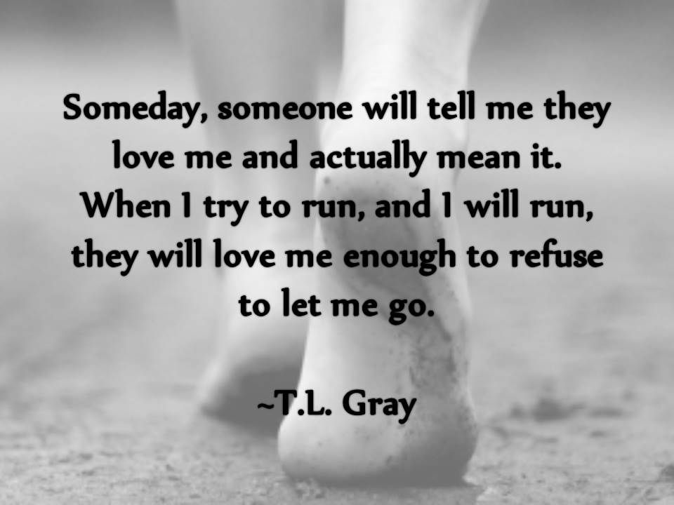 Quotes The Whimsical World Of T L Gray Romantic Memes Love You Meme Sweet Love Memes