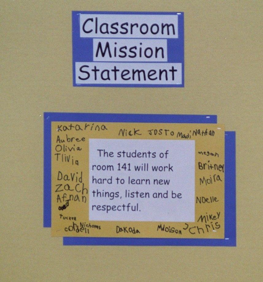 Classroom Mission Statement  Classroom Mission Statements