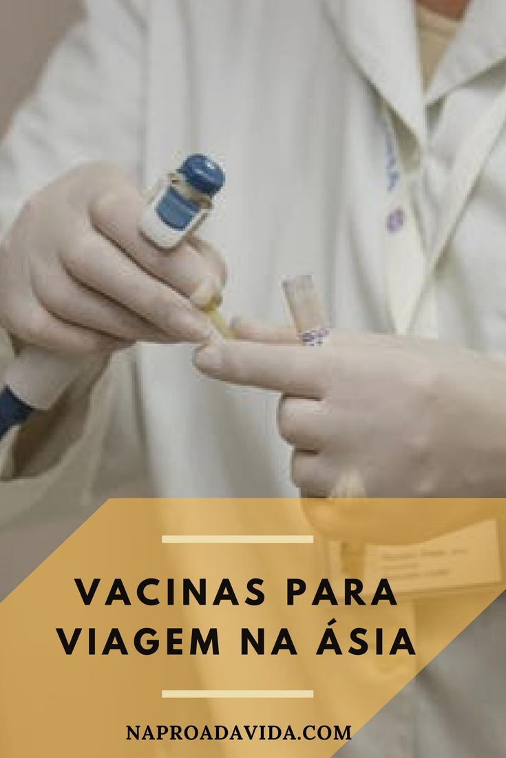 Vacinas necessárias para viajar pela Ásia Viajar, Guia