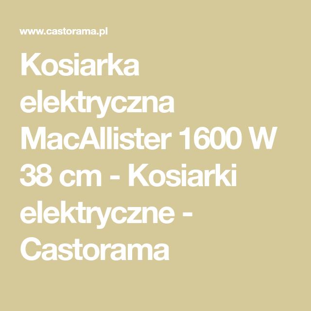 Kosiarka Elektryczna Macallister 1600 W 38 Cm Kosiarki Elektryczne Math