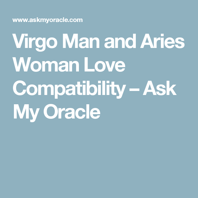 Virgo man compatibility with aries woman
