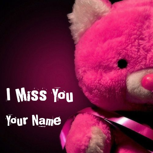 Write Name on I Miss You Cute Alone and Sad Teddy Pics | love ...