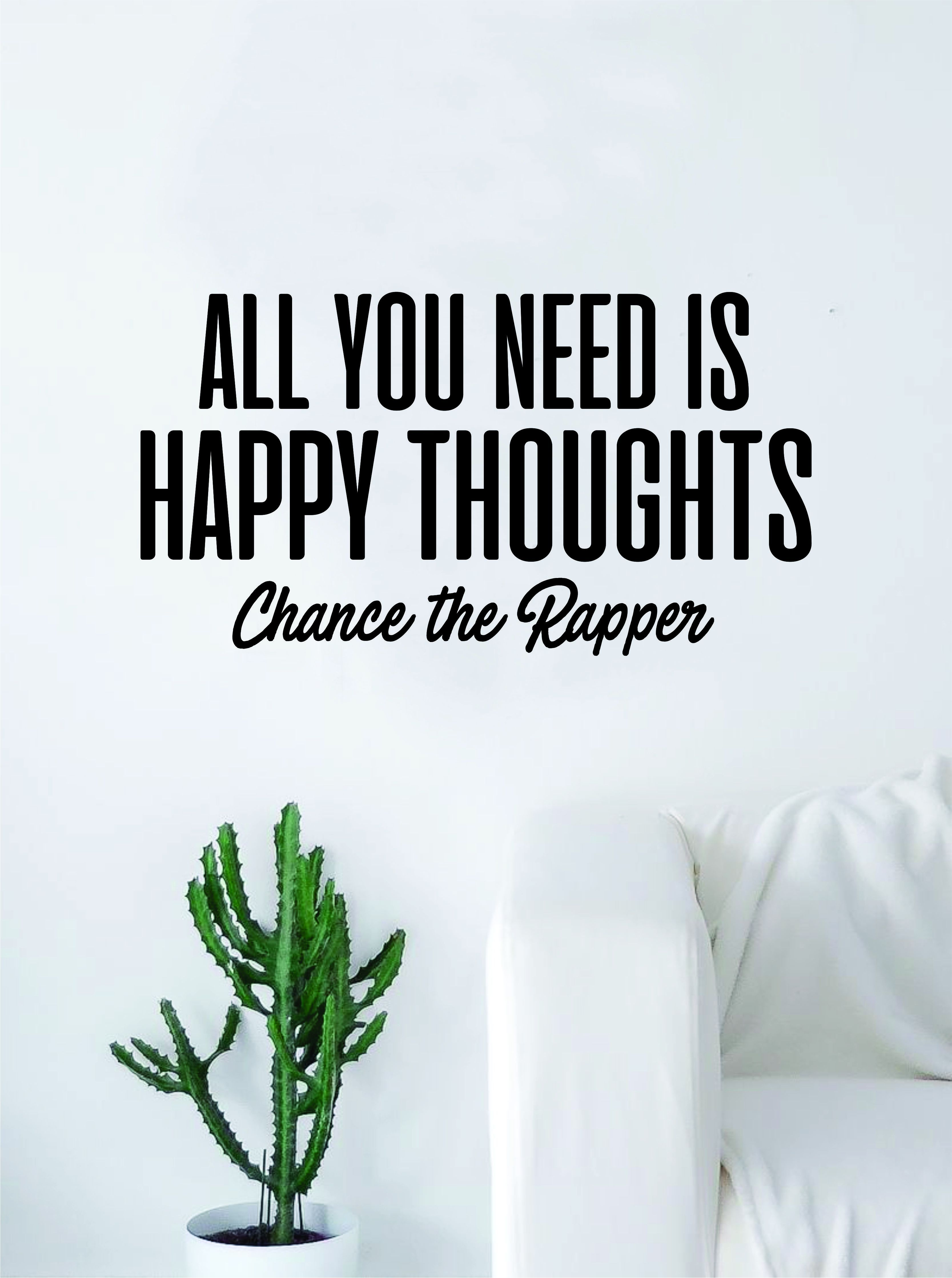 Chance The Rapper Happy Thoughts Quote Decal Sticker Wall Vinyl