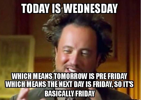 Funny Meme Caption Ideas : Today is wednesday wednesdaywisdom memes funny overseasjobs