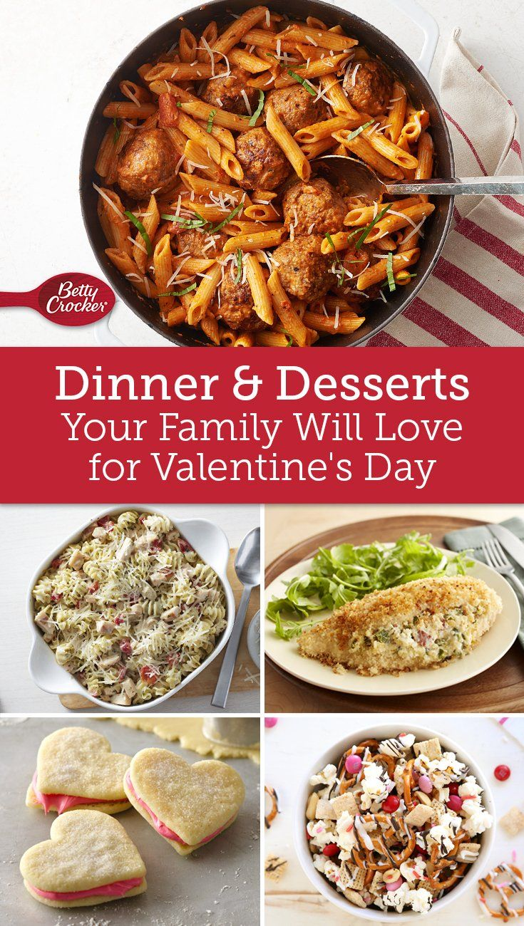 Dinners Desserts Your Family Will Love This Valentine S Day