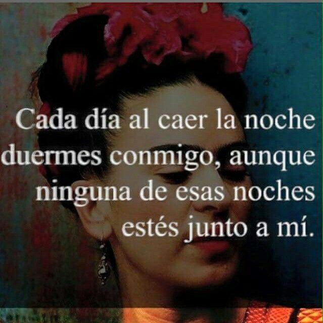 Frase De Frida Kahlo, Frases De