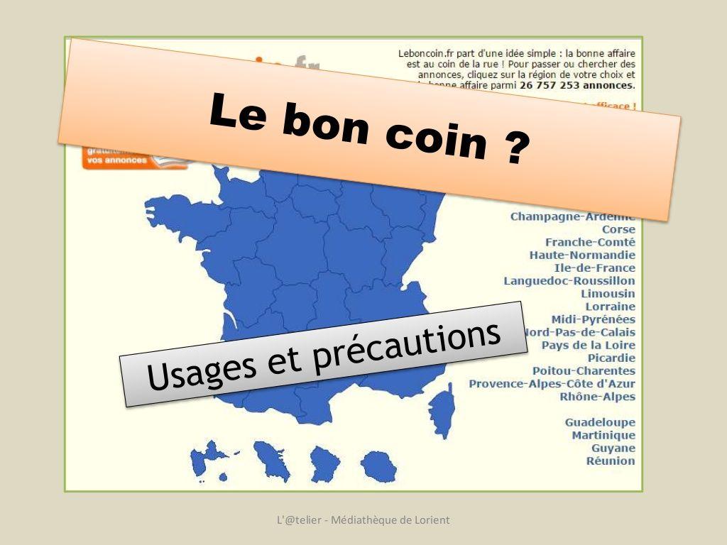 Le Bon Coin Usages Et Precautions Haute Normandie Precaution Limousin