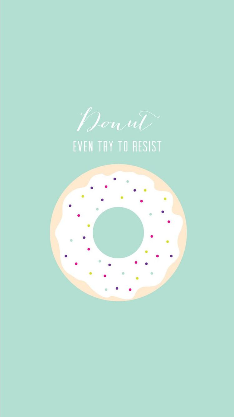 Donut Even Try To Resist iPhone 6 Wallpaper Fondos