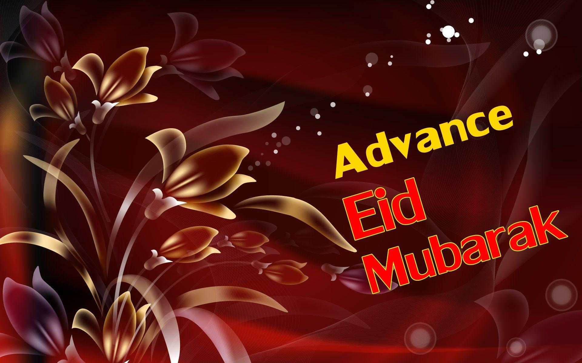 Advance Eid Mubarak Images Eid Mubarak Eid Mubarak Pic