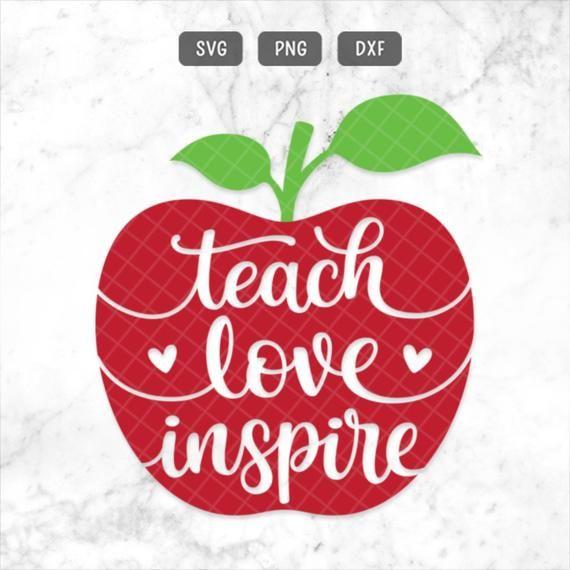 Download Teach Love Inspire SVG Teacher Svg Teach Svg Teacher Life ...