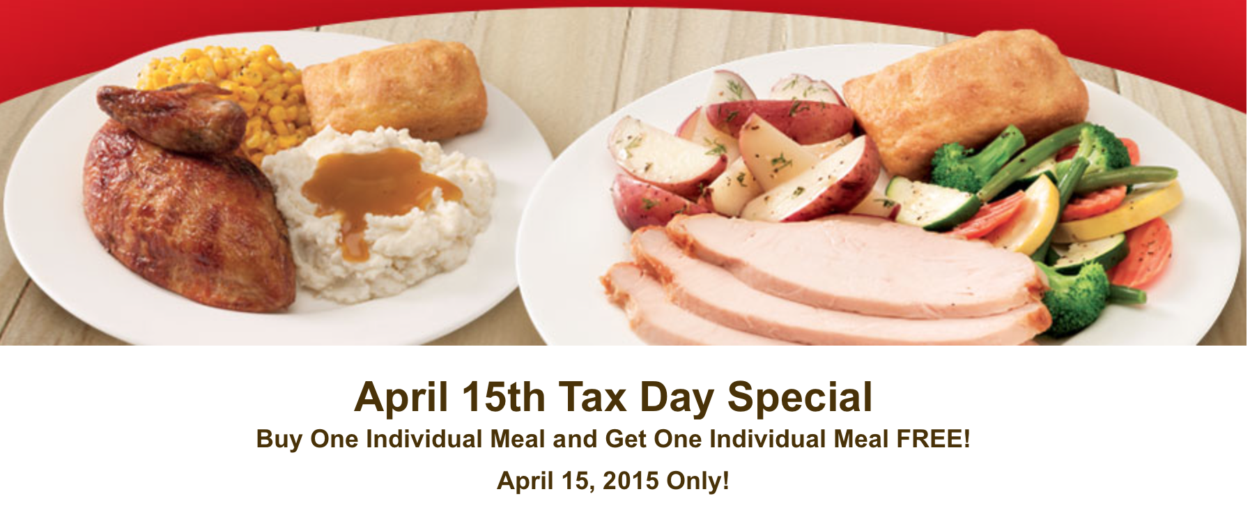 Boston Market Buy One Individual Meal Get One FREE (4/15