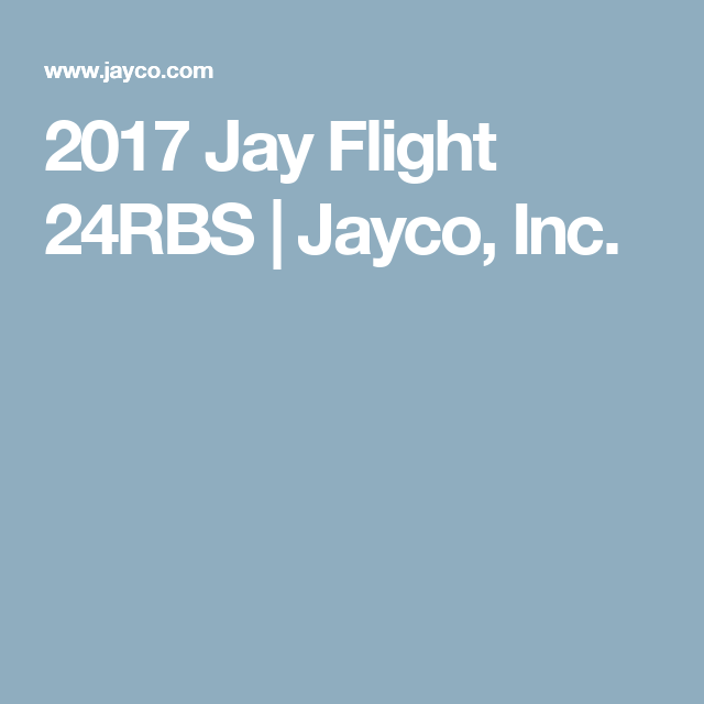 2017 Jay Flight 24RBS | Jayco, Inc.