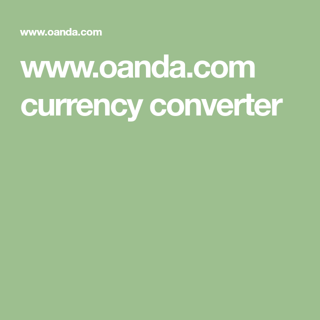 Www Oanda Currency Converter