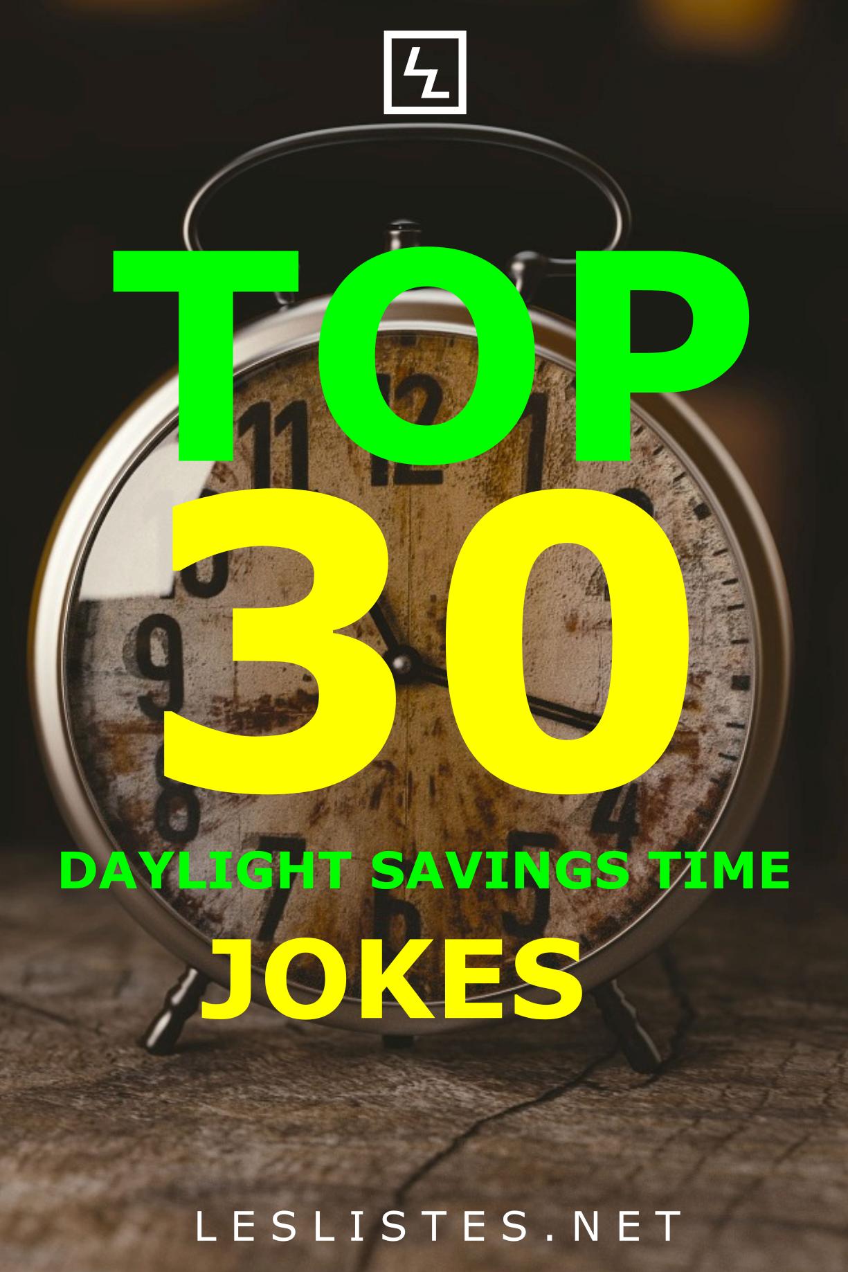Top 30 Daylight Savings Time Jokes That Will Make You LOL
