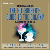 The Hitchhiker S Guide To The Galaxy The Secondary Phase Dramatized Hitchhikers Guide To The Galaxy Guide To The Galaxy The Hitchhiker