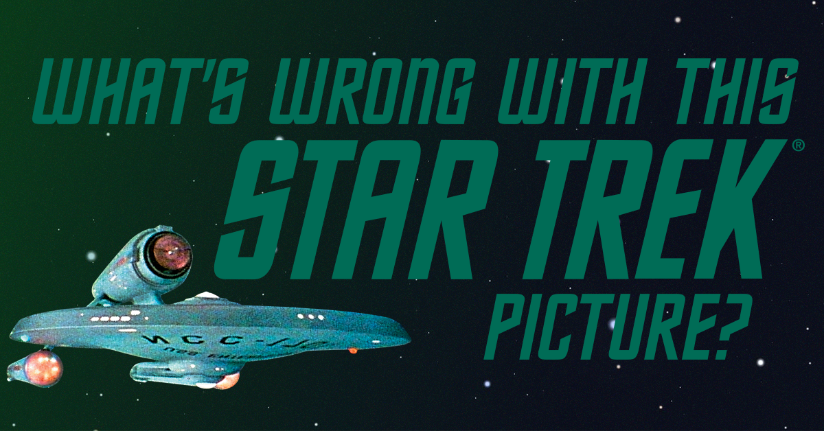 Quiz What's wrong with this Star Trek picture? — MeTV