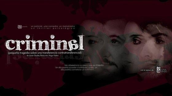 """Criminal - Teatro """"CRIMINAL (pequeña tragedia sobre una transferencia contratransferencial)"""" de Javier Daulte  ...Me obsesiona la idea y me da miedo. Un día podría... http://sientemendoza.com/events/criminal-teatro/"""