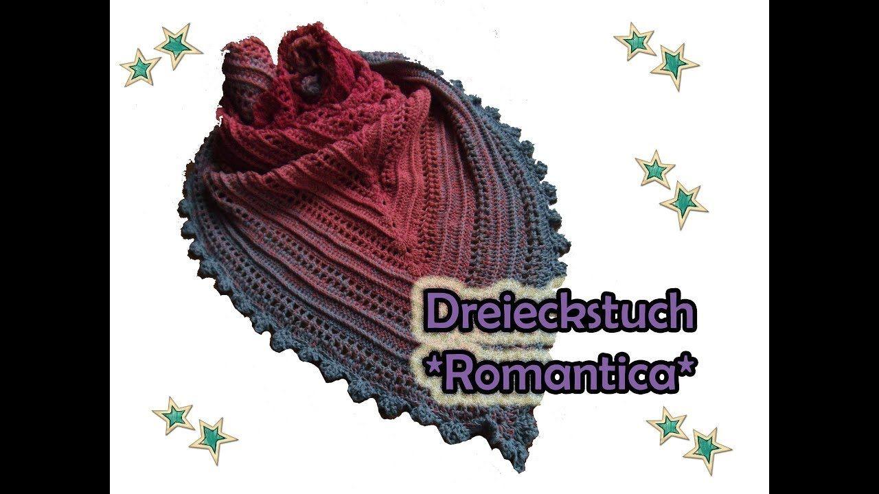 Dreieckstuch *Romantica* häkeln - DIY Häkelanleitung   knitting ...