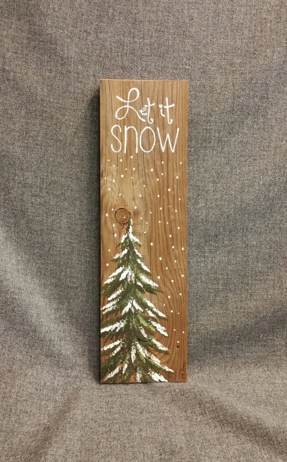 let it snow hand painted christmas decorations winter greenery winter reclaimed wood pallet. Black Bedroom Furniture Sets. Home Design Ideas