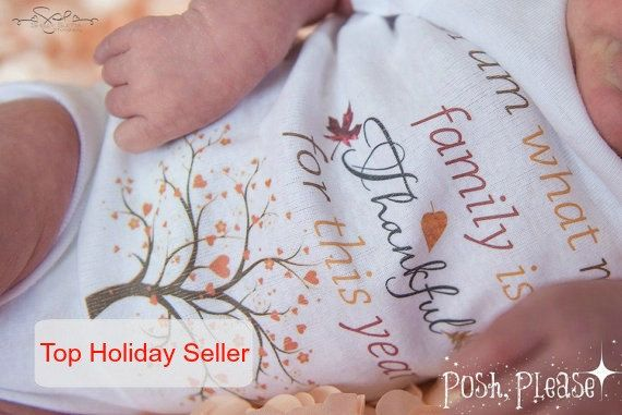 Each and every baby is a blessing. This Thanksgiving, dress your little one up in this super cute (and super true) outfit! I am what my family is thankful for this year! Make a…