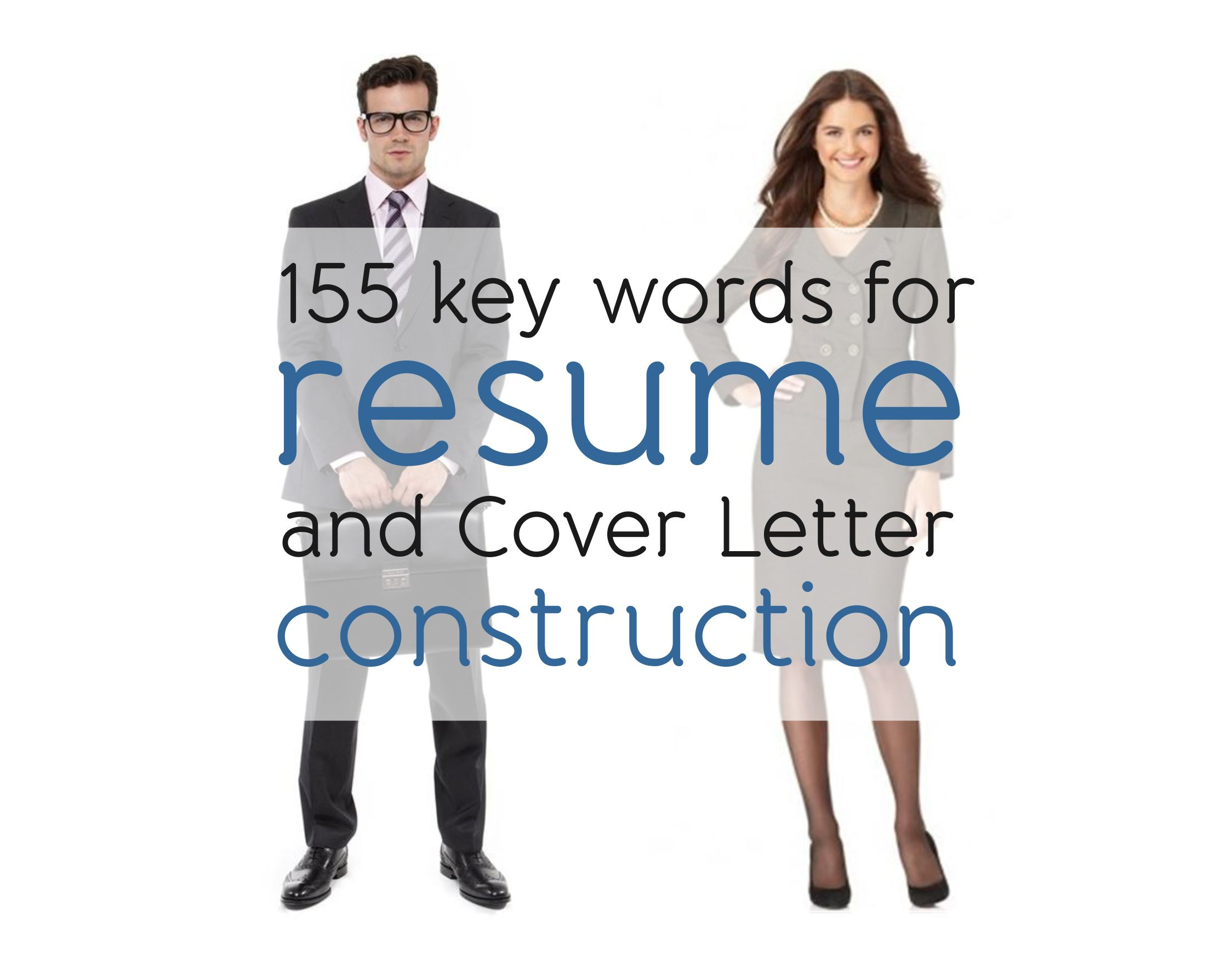 155 Key Words For Resume And Cover Letter Construction Just