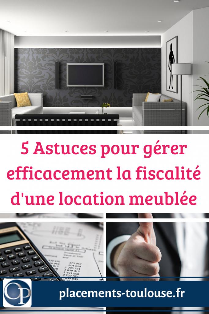 5 Astuces Pour Gerer La Fiscalite D Une Location Meublee En 2020 Fiscalite Location Meublee Placement