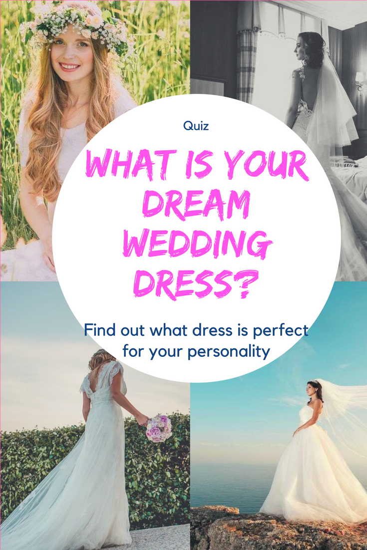 What is your dream wedding dress? Quiz | Pinterest | Perfect wedding ...