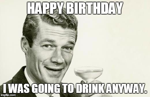 Top 100 Original And Funny Happy Birthday Memes Funny Happy Birthday Meme Happy Birthday Funny Funny Birthday Meme