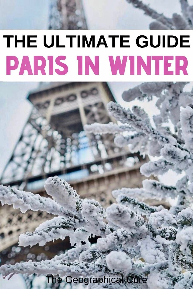 Best Cultural Things To Do In Paris In Winter With Images