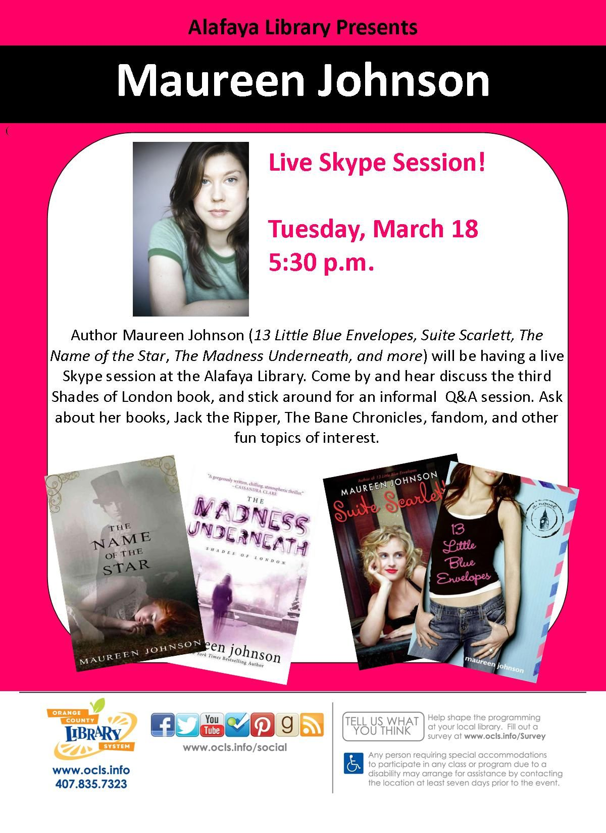 Cool Event Alert Ya Author Maureen Johnson Is Skyping In With Our Library In March She Ll Be Talking About Her B Orange County Library Library Blue Envelopes