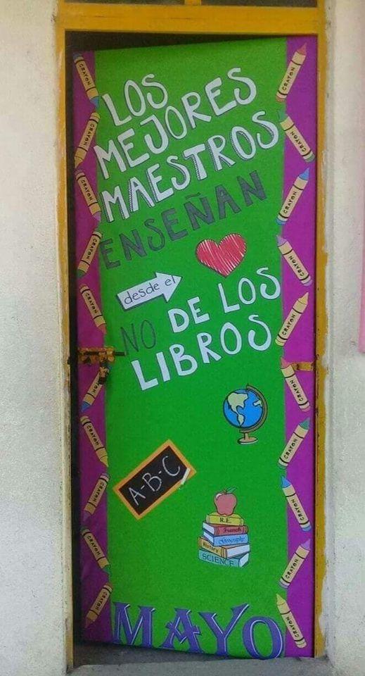 Puerta decorada del mes de mayo d a del maestro for Puertas decoradas para el 10 de mayo