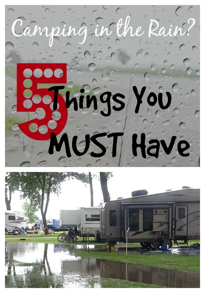 Camping in the Rain? The 5 Things You MUST Have | Camping ...