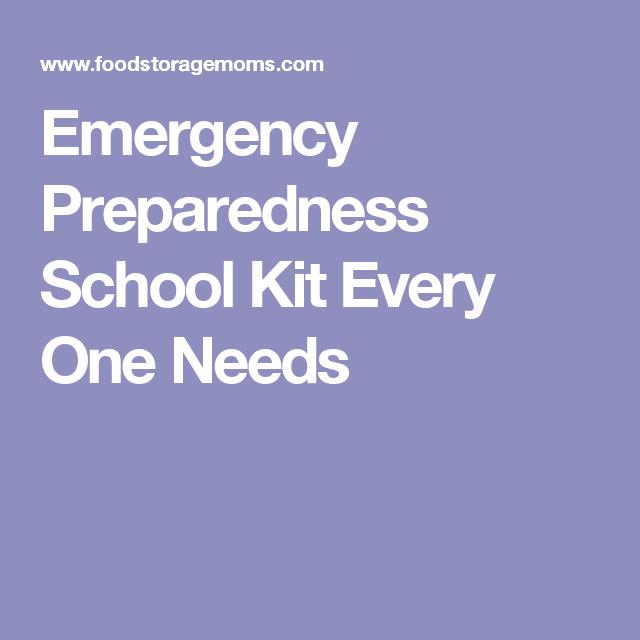 Emergency Preparedness School Kit Every One Needs
