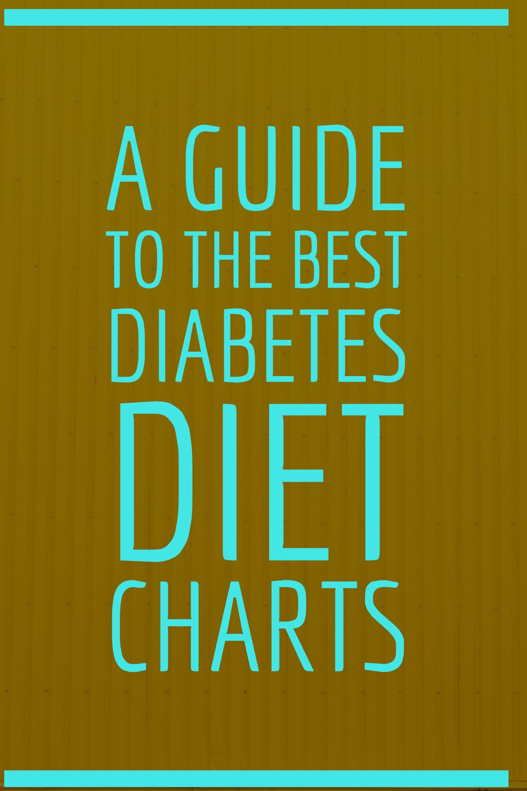 Diabetic Diet Charts Can Help You Manage Your Diabetes Print