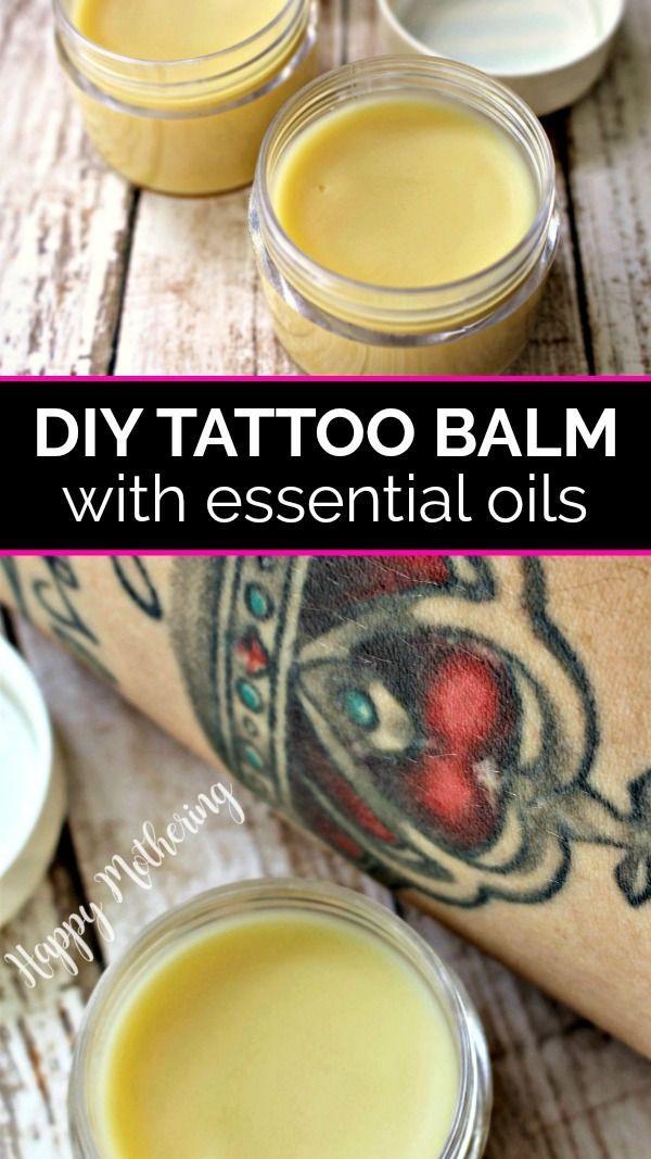 New Tattoo Balm Recipe With Healing Essential Oils Diy Tattoo